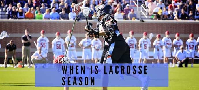 When is lacrosse season
