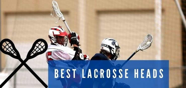 best lacrosse heads