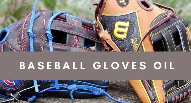 best oil for baseball glove