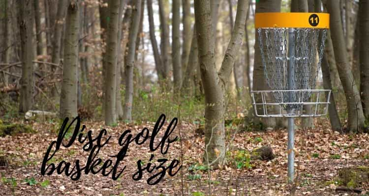 Disc golf basket size and weight
