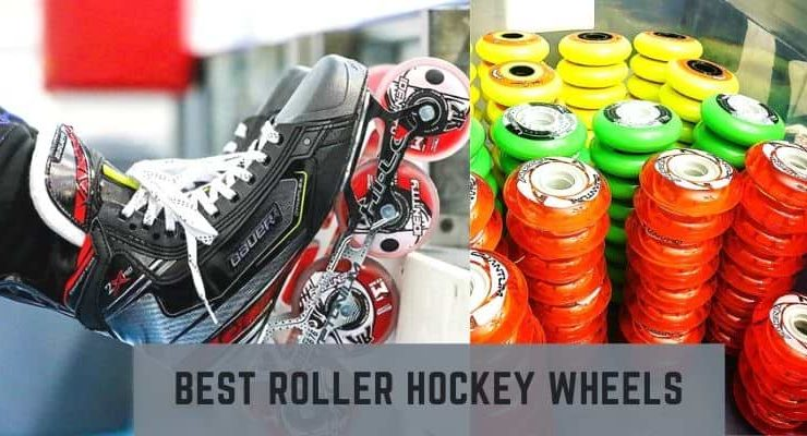 best roller hockey wheels