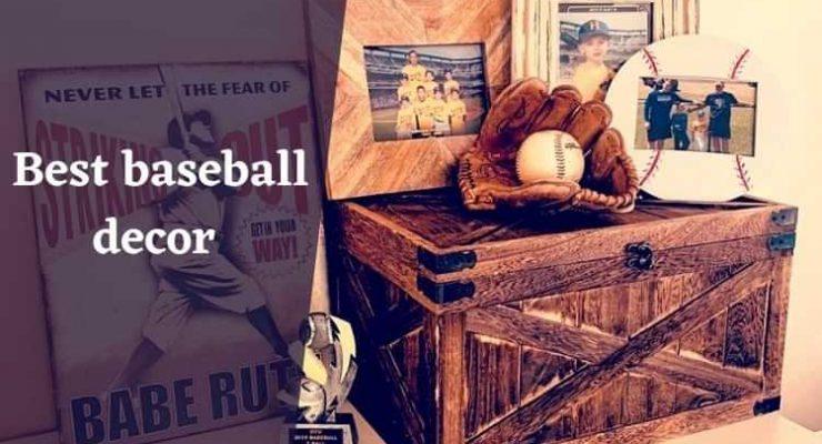 Best baseball decor