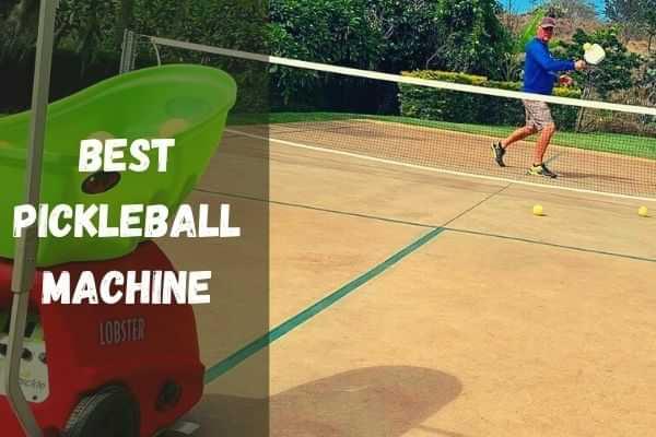 Best Pickleball Machine