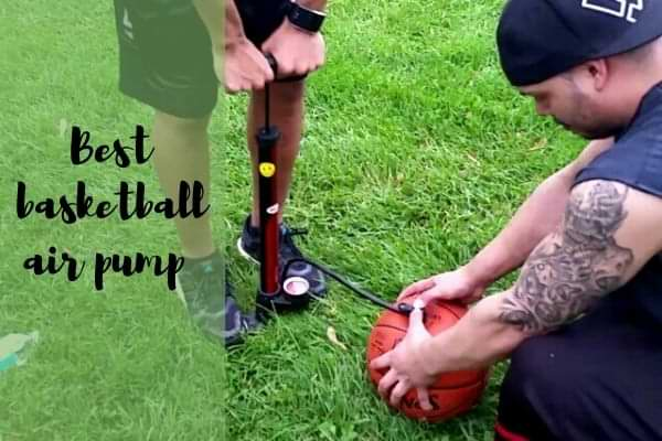 Best basketball air pump
