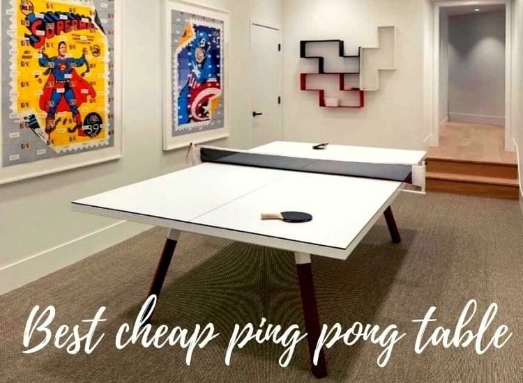 Best cheap ping pong table