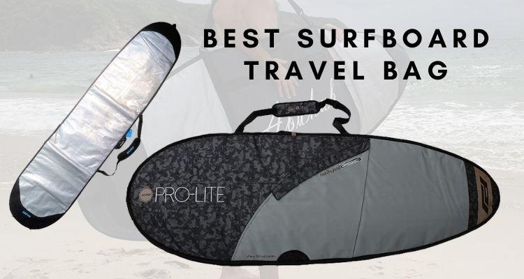Best Surfboard Travel Bag