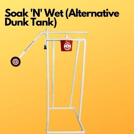Soak 'N' Wet (Alternative Dunk Tank)
